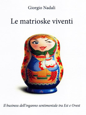 Le_Matrioske_Viventi_Giorgio_Nadali